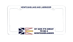 Licence Plate Frame - Newfoundland Flag - By God it's Great To Be A Newfoundlander -  Plastic