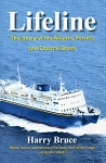 Lifelines - The Story of the Atlantic Ferries and Coastal Boats - Harry Bruce