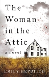 The Woman in the Attic - Emily Hepditch