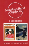 Newfoundland Outdoors - The First Story - By Lloyd Colbourne