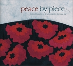 Peace by Piece: Quilted Memories of Newfoundland in the  Great War - Cabot Quilters Guild - Hard Cover