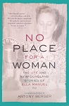 No Place for a Woman: The Life and Newfoundland Stories of Ella Manuel - Antony Berger