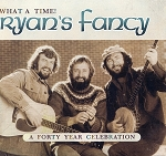CD - Ryan's Fancy - What a Time