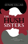 The Hush Sisters - Gerard Collins