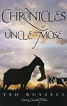 Chronicles of Uncle Mose - Ted Russell