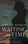 Waiting For Time - Bernice Morgan